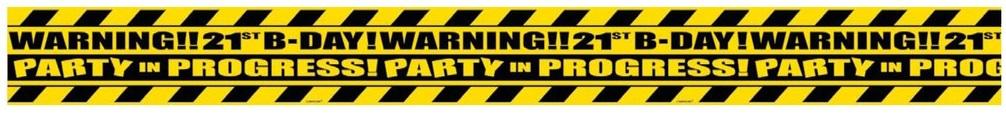 21st Birthday Caution Tape